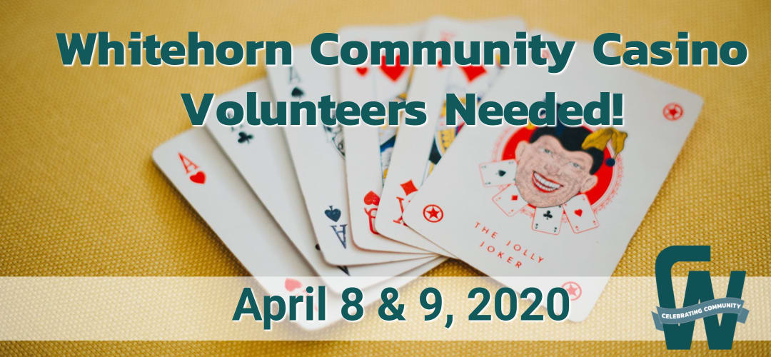 Whitehorn Community Casino Volunteers