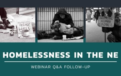Homelessness in the NE Webinar Follow-Up