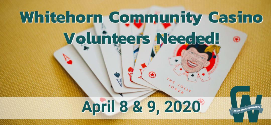 Whitehorn Community Casino Volunteers